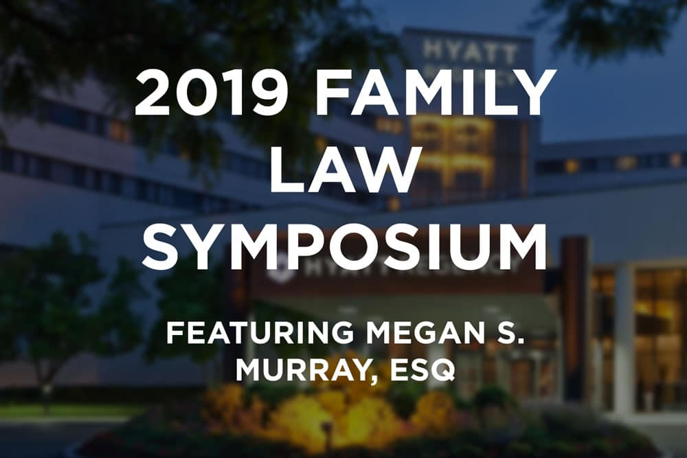 Megan S. Murray Selected As Featured Speaker For Annual Family Law Symposium