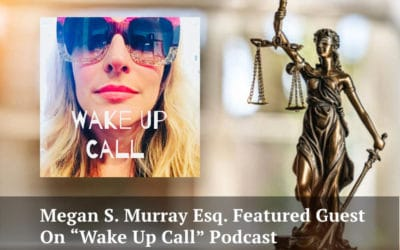Megan S. Murray Talks Divorce Law on Wake Up Call Podcast